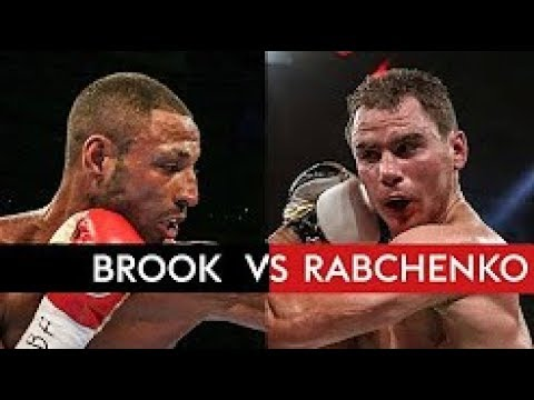Boxing: Kell Brook vs Sergey Rabchenko – Full Fight Replay