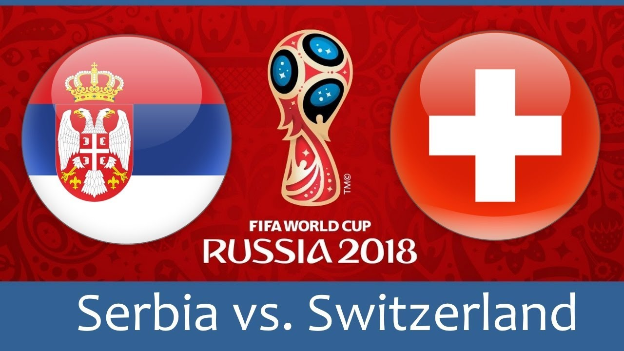 Serbia v Switzerland – Full Match | World Cup 2018 Russia 1