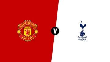 Big Match Preview Manchester United vs Tottenham Hotspur