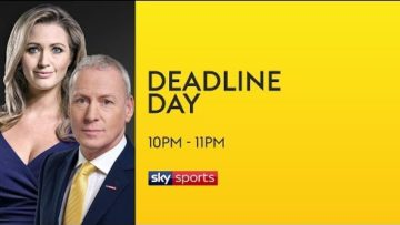 deadline transfer news