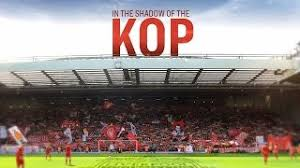 In the Shadow of the Kop