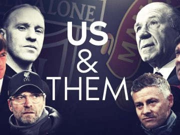Liverpool vs Manchester United US AND THEM